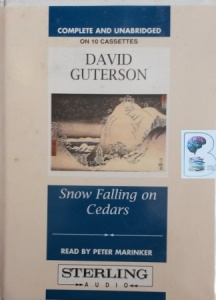 Snow Falling on Cedars written by David Guterson performed by Peter Marinker on Cassette (Unabridged)
